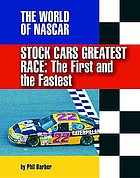 Stock car's greatest race : the first and the fastest