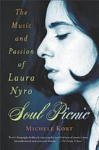 Soul picnic : the music and passion of Laura Nyro