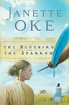 The bluebird and the sparrow