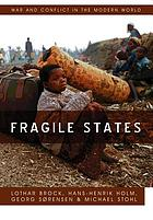 Fragile states : violence and the failure of intervention