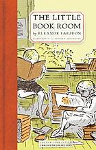 The little bookroom : Eleanor Farjeon's short stories for children chosen by herself