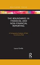 The Boundaries in Financial and Non-Financial Reporting : A Comparative Analysis of Their Constitutive Role.