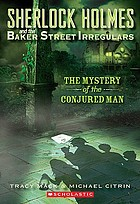 The mystery of the conjured man. vol. 2