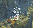 Van Gogh at work