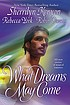 What dreams may come by  Sherrilyn Kenyon