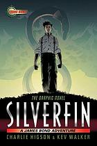SilverFin : the graphic novel