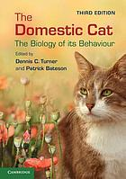 The Domestic Cat: the Biology of its Behaviour.