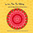 Lao tsu's tao te ching with 81 mandalas in full color.