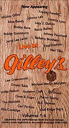 Live at Gilley's. Vols. 1-4