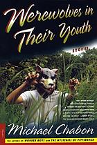 Werewolves in their youth : stories