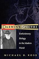 Darwin's spectre : evolutionary biology in the modern world