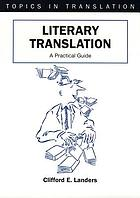 Literary translation : a practical guide