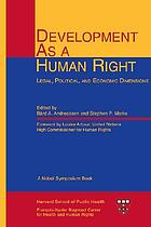 Development as a human right : legal, political, and economic dimensions