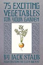 Alluring lettuces : and other seductive vegetables for your garden
