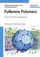 Fullerene polymers : synthesis, properties and applications