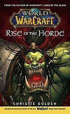World of warcraft : rise of the horde