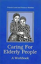 Caring for elderly people : a workbook