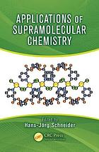 Applications of supramolecular chemistry for 21st century technology