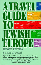 A travel guide to Jewish Europe / y Ben G. Frank.