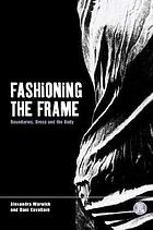Fashioning the frame : boundaries, dress, and body