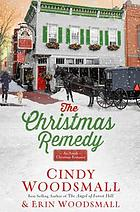 The Christmas remedy : an Amish Christmas romance