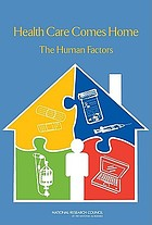 Health care comes home : the human factors