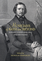 Musicians of Bath and beyond : Edward Loder (1809-1865) and his family