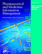 Pharmaceutical and medicines information management : principles and practice