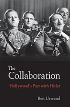 The collaboration : Hollywood's pact with Hitler