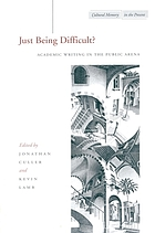 Just being difficult? : academic writing in the public arena