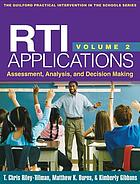 RTI applications. Volume 2, Assessment, analysis, and decision making