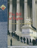 The Bill of Rights : a history in documents
