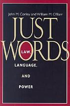Just words : law, language, and power