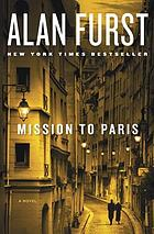 Mission to Paris : a novel