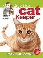 Marc Morrone's Ask the Cat Keeper.