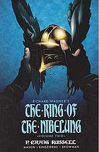 The ring of the Nibelung. Volume two