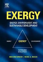 Exergy, energy, environment and sustainable development