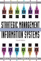 Strategic management of information systems.