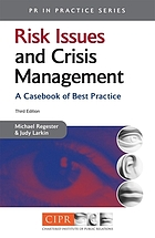 Risk issues and crisis management : a casebook of best practice