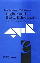 Transformative links between higher and basic education : mapping the field