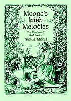 Moore's Irish melodies : the illustrated 1846 edition