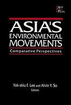 Asia's environmental movements : comparative perspectives