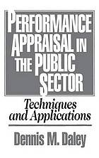 Performance appraisal in the public sector : techniques and applications