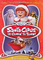 The original Christmas classics. / Santa Claus is comin' to town!