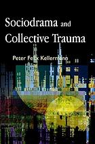 Sociodrama and collective trauma.