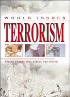 Terrorism : a look at the way the world is today