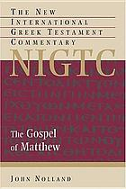The Gospel of Matthew : a commentary on the Greek text