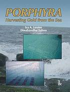 Porphyra: harvesting gold from the sea