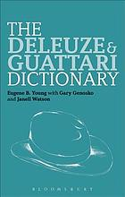 The Deleuze and Guattari dictionary
