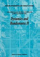 Dynamics and randomness II